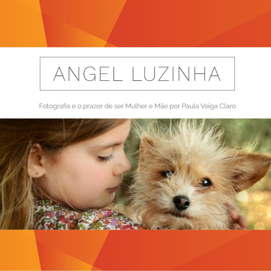Angel Luzinha e Bebé Gourmet